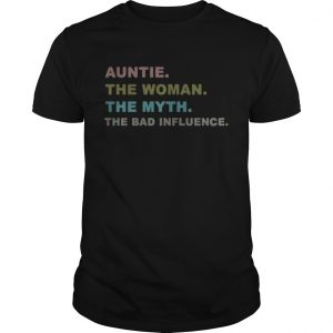 Auntie the woman the myth the bad influence unisex
