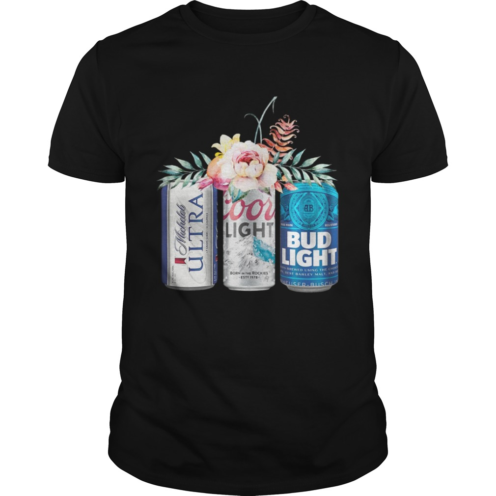 Coors Light Bud Light Michelob Ultra Beer Shirt
