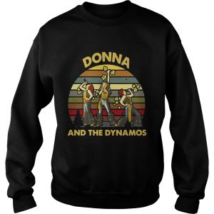 Donna and the Dynamos sweatshirt