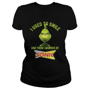 Grinch I used to smile and then I worked at Sonic classic ladies tee