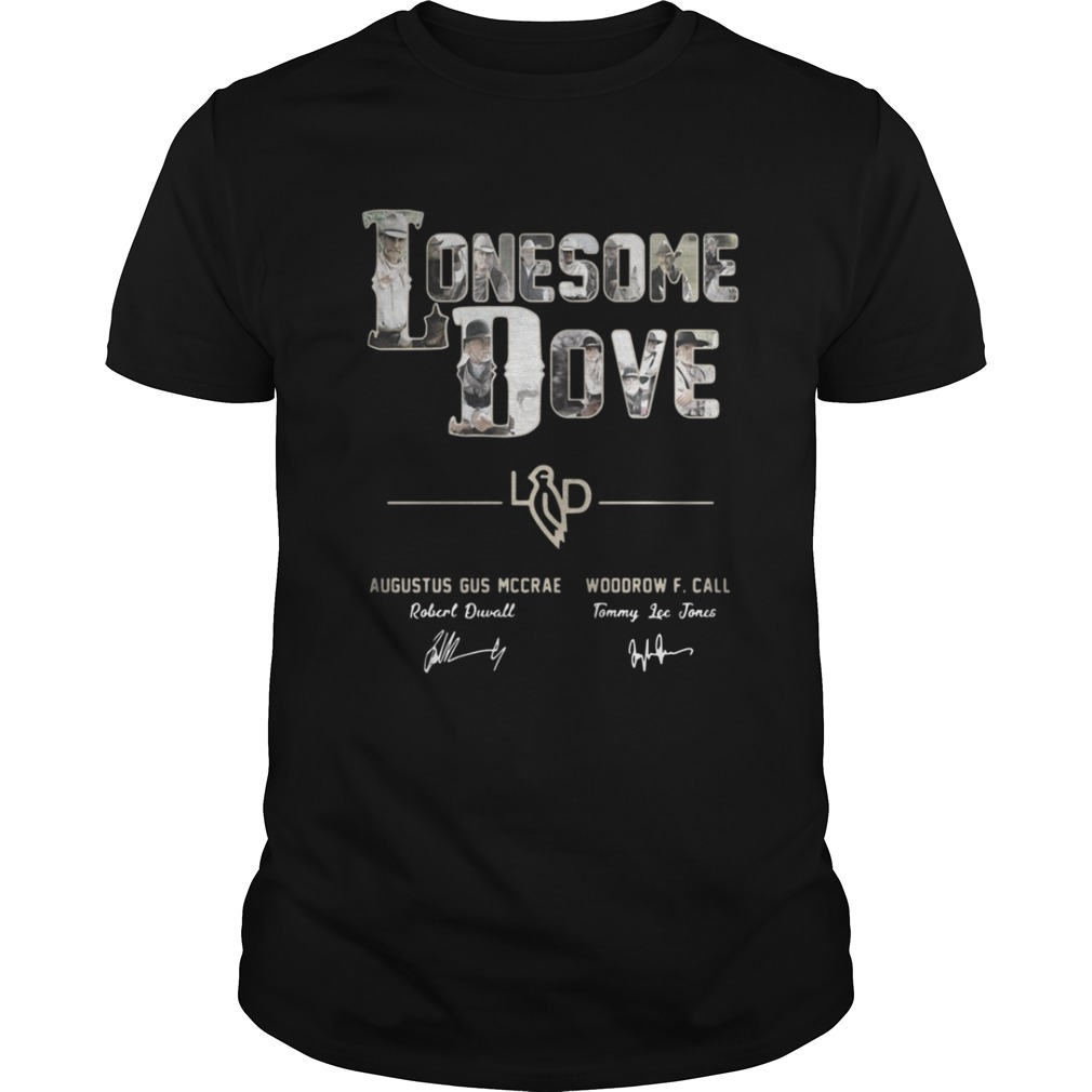 Lonesome dove Augustus Gus Mccrae Woodrow F Call shirt