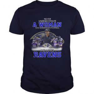 Never Underestimate a Woman Who Understands Football And Loves Ravens unisex