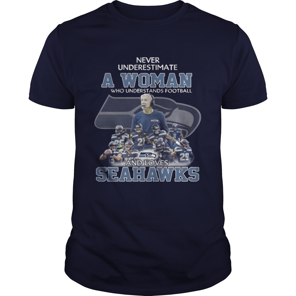 Never Underestimate a Woman Who Understands Football And Loves Seahawks T-shirt