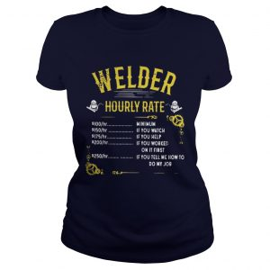 Welder hourly rate ladies tee