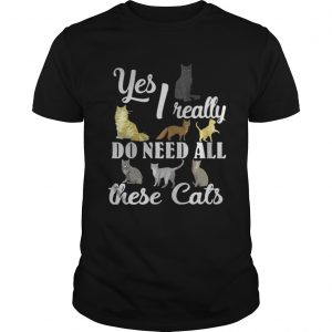 Yes I really do need all these cats unisex