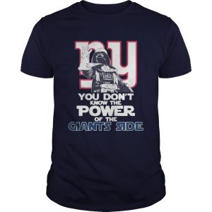 You Dont Know The Power Of The Giants Side Football unisex