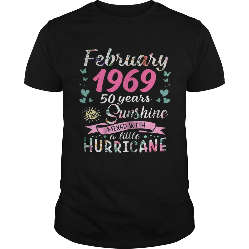 February 1969 50 years sunshine mixed with a little hurricane shirt