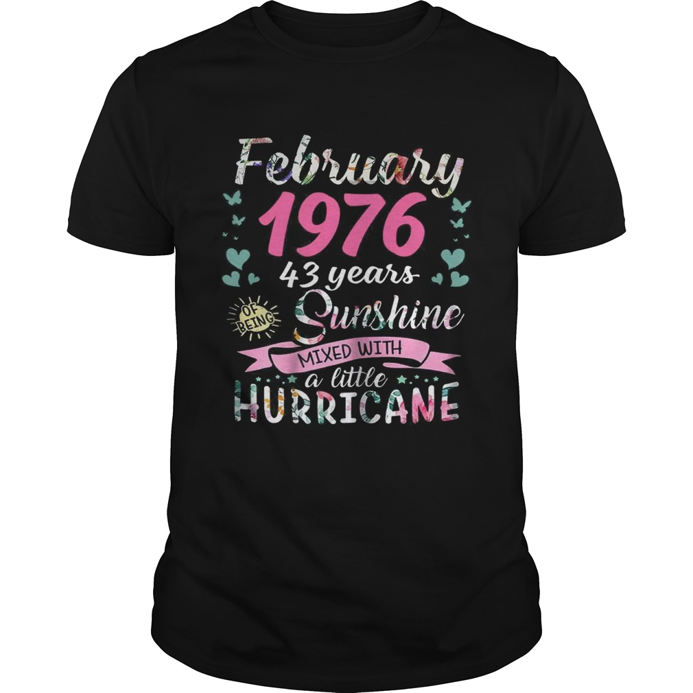 February 1976 43 years sunshine mixed with a little hurricane shirt