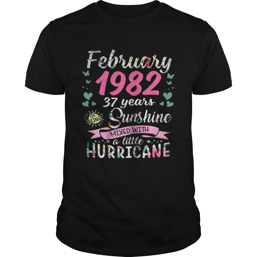 February 1982 37 years sunshine mixed with a little hurricane shirt