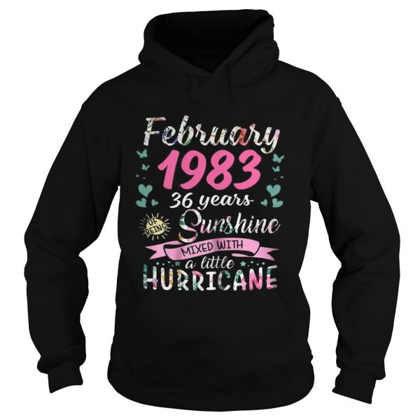 February 1983 36 years sunshine mixed with a little hurricane hoodie