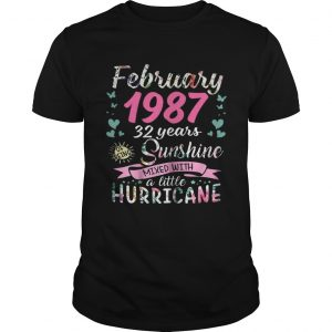 February 1987 32 years sunshine mixed with a little hurricane unisex