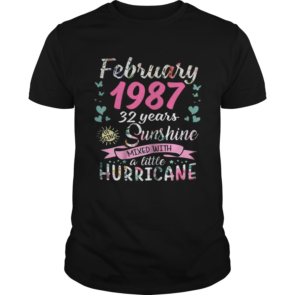 February 1987 32 years sunshine mixed with a little hurricane shirt