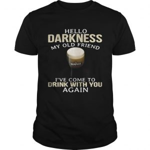 Murphys Irish Hello Darkness My Old Friend Ive Come To Drink With You Again unisex