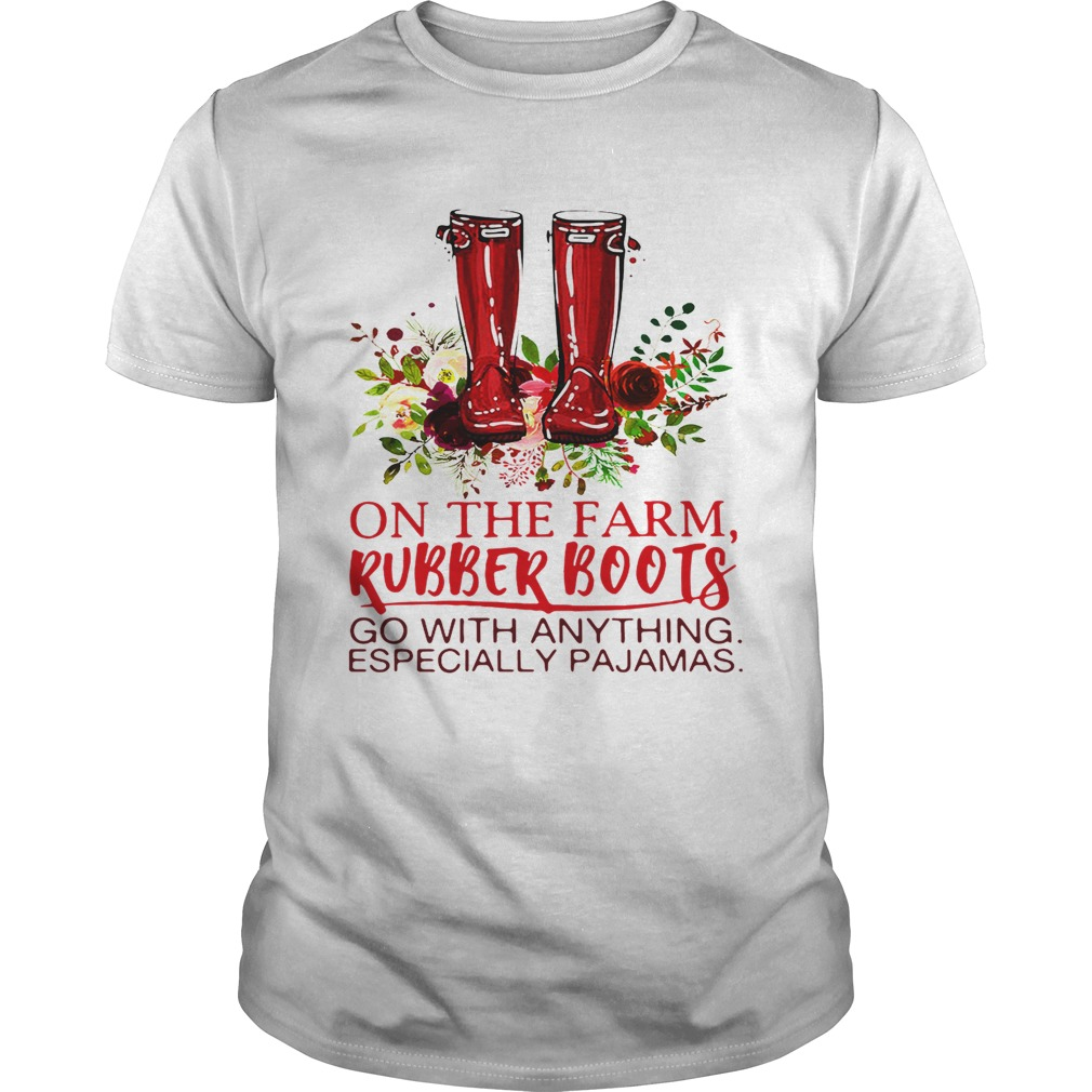 On the farm rubber boots go with anything especially pajamas shirt