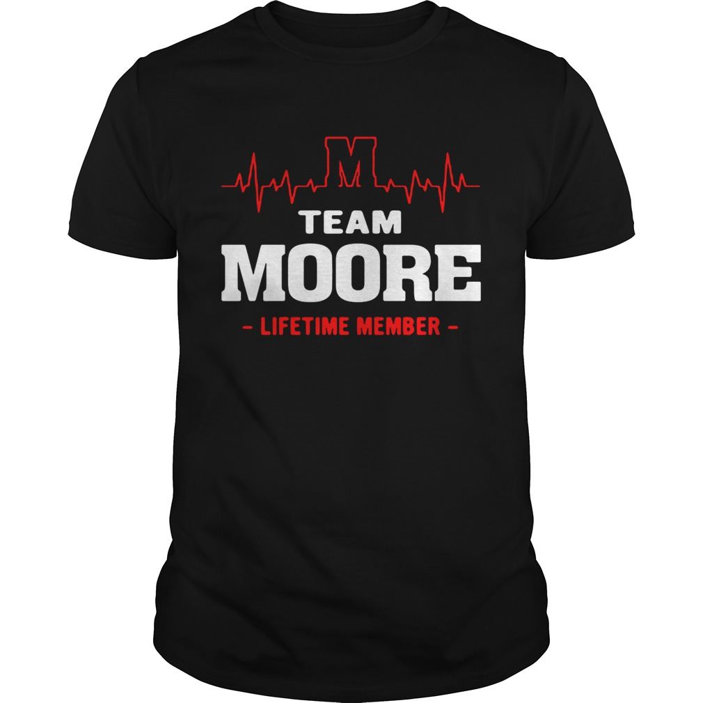 Team Moore lifetime member shirt