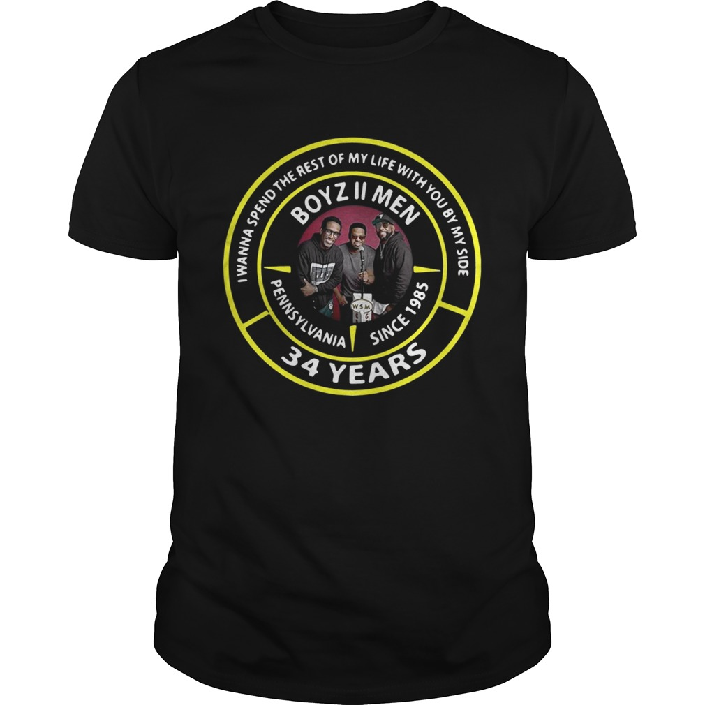 Boyz Ii Men Pennsylvania Since 1985 34 Years I Wanna Spend The Rest Of My Life Shirt and V-Neck T-Shirt