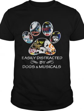 Broadway easily distracted by dogs and musicals shirt