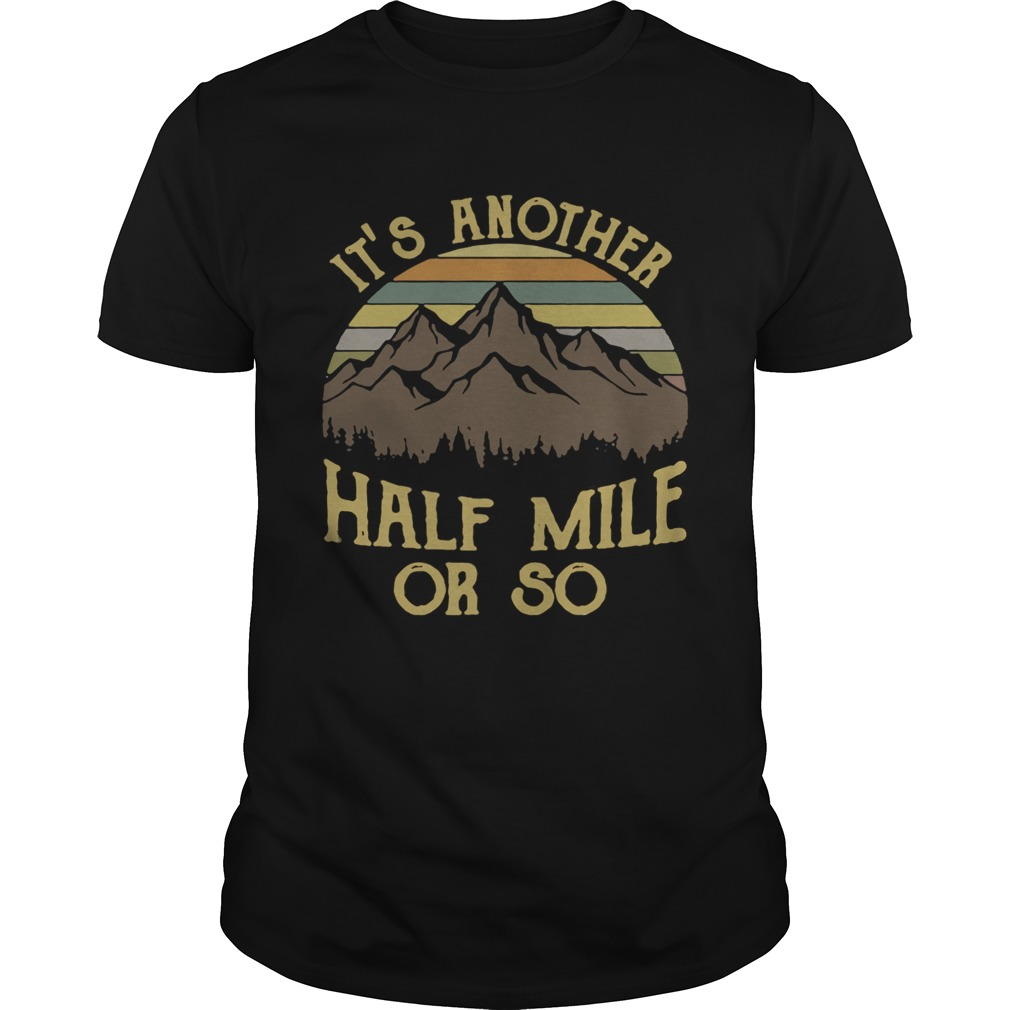 It's another half mile or so vintage shirt