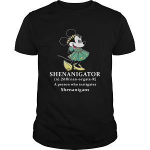 Mickey Mouse Shenanigator definition meaning a person who instigates Shenanigans unisex
