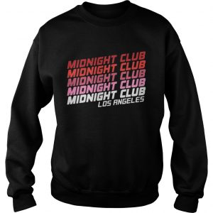 Midnight club Los Angeles sweatshirt