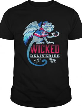 Monkey Wicked Deliveries we pick up and drop off shirt