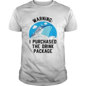 Ship warning I purchased the drink package unisex