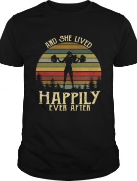 Weightlifting and she lived happily ever after retro shirt