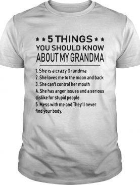 5 things you should know about my grandma shirts