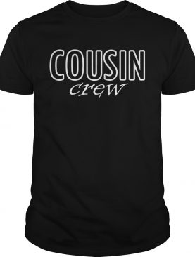 Cousin Crew shirt
