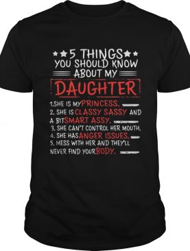 Dad 5 Things You Should Know About My Daughter T-Shirt