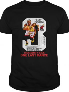 Dwyane Wade the legend is black one last dance shirt