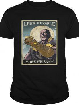 Endgame Thanos less people more Whiskey shirt