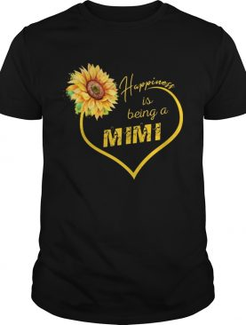 Happiness Is Being A Mimi Sunflower T-shirt