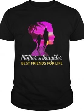 Mother & Daughter Best Friends For Life T-Shirt