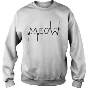 Official Cats meow sweatshirt