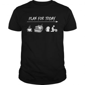 Plan for today coffee trucker and sex unisex
