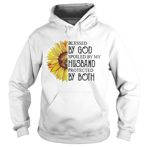 Sunflower blessed by God spoiled by my husband protected by both hoodie