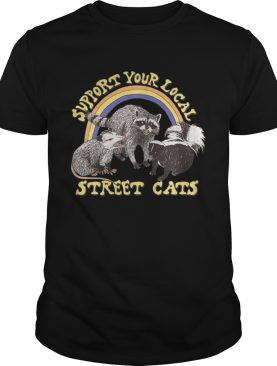 Support your local street cats shirts