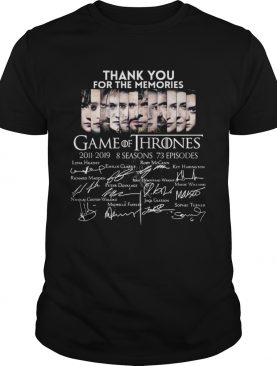 Thank you for the memories Game Of Thrones shirt