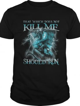 That Witch Does Not Kill Me Should Run Blue Dragon shirt