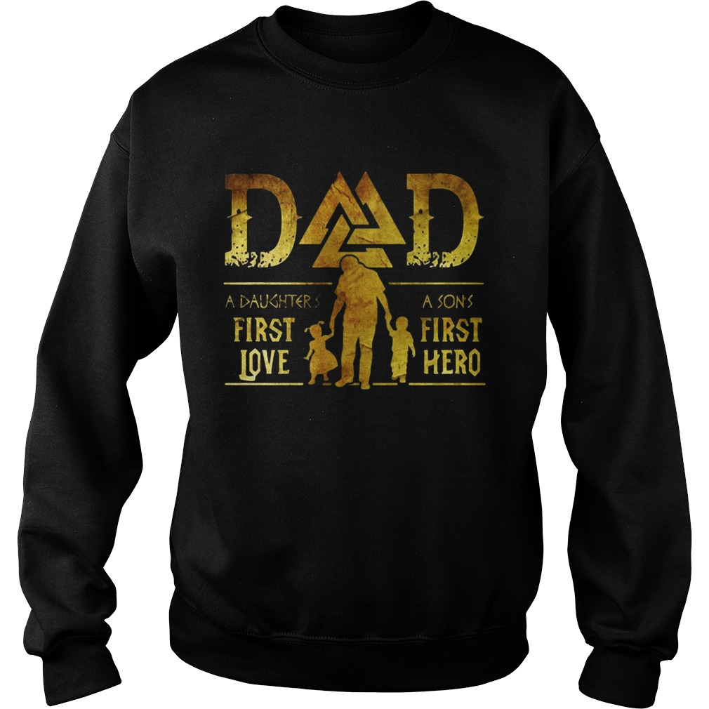 e58f147f Viking Dad A Daughter's First Love A Son's First Hero T-shirts ...