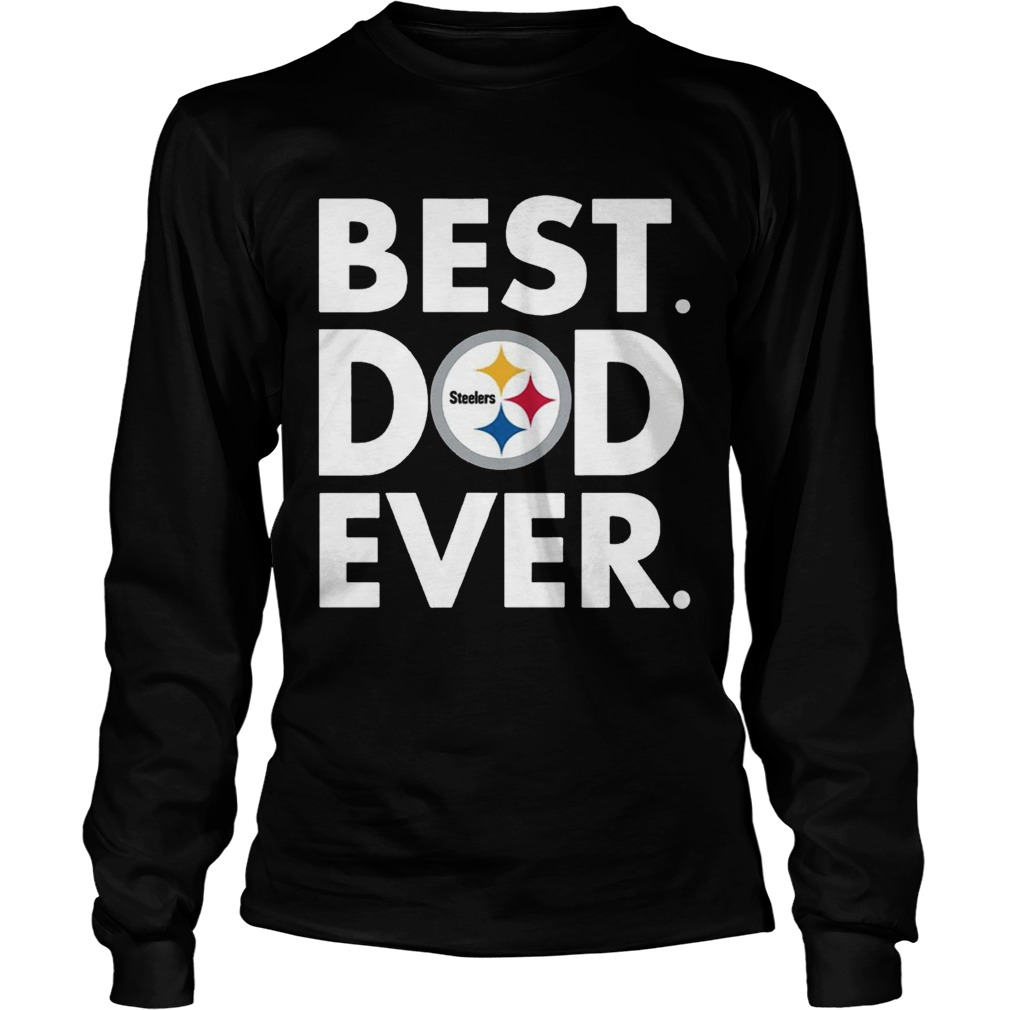 289480dc Best Dad Ever Pittsburgh Steelers Father's Day Shirt - Trend T-Shirt