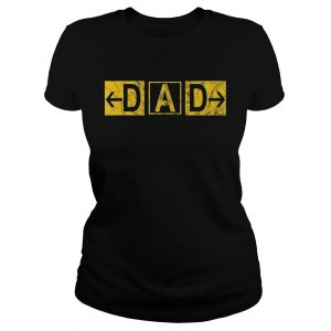 DAD Airport Taxiway Sign Pilot Fathers Day 2019 ladies tee