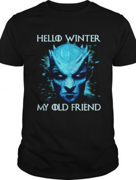 Hello winter my old friend Night King shirt