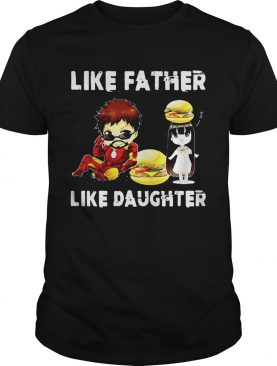 Iron man and daughter hamburger like father like daughter Avengers Endgame shirt