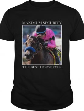 Maximum Security Horse shirt