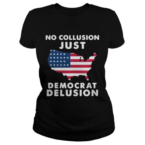 No collusion just democrat delusion America Flag ladies tee