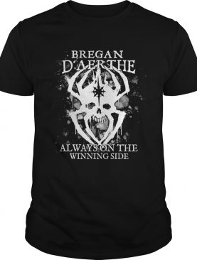 Official Bregan D'aerthe always on the winning side shirt