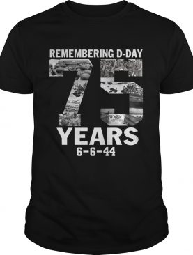 Remember d-day 75 years shirt