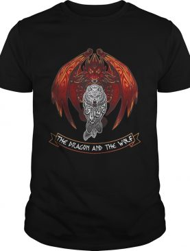 The dragon and the wolf Game of Thrones shirt